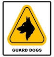 Yellow black triangle Warning Guard Dogs On Duty