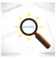 Magnifying glass finds the word Be possible