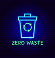 zero waste neon label vector image vector image