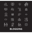 blogging editable line icons set on black vector image vector image