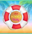 hot summer party promotional banner with lifebuoy vector image