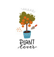 plant lover concept small orange tree home vector image vector image