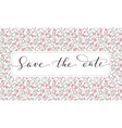 save the date card with hearts pattern background vector image vector image