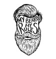 my beard my rules human beard with hand drawn vector image