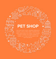 pet shop circle banner with flat line icons vector image