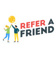 refer a friend concept vector image vector image