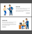 bad and good job poster unsatisfied boss vector image vector image