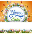 happy easter with eggs flowers circle background vector image