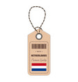 hang tag made in netherlands with flag icon vector image