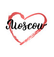 moscow hand lettering vector image vector image