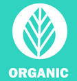 organic logotype leaf symbol natural product sign vector image