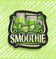 logo for green smoothie vector image vector image