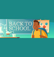 back to school poster with student in classroom vector image vector image