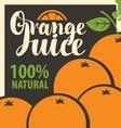 fresh orange juices vector image vector image