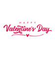 happy valentines day rose color calligraphy vector image vector image
