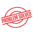 problem solved rubber stamp vector image