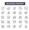business report line icons for web and mobile vector image vector image
