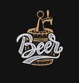 hand drawn beer emblem beer barrel design vector image