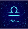 libra zodiac sign on a night sky vector image vector image