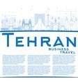 Outline Tehran Skyline with Blue Landmarks vector image vector image