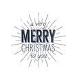 Avery Merry Christmas to you typography label vector image vector image