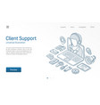 client customer support center contact us vector image