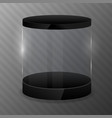 glass cylinder with black podium design template vector image vector image