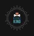 bone king dog logo for dog club or shop vector image