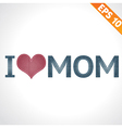 I LOVE MOM on denim style - - EPS10 vector image