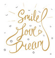 smile love dream with little hearts clouds and vector image vector image