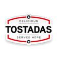 tostadas vintage label sign vector image vector image