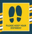 keep distance yellow sticker steps on floor vector image vector image