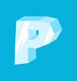 letter p ice font icicles alphabet freeze vector image