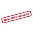 Welcome Aboard Rubber Stamp vector image vector image