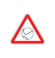 attention tennis danger red road sign games ball vector image vector image