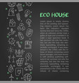 design of article about eco house vector image vector image