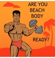 Fitness Boy Beach Body Ready Design vector image