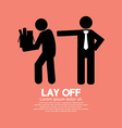 Lay Off Graphic vector image vector image