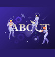 about word and astronauts in spacesuits vector image