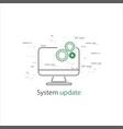 desktop computer laptop with update screen vector image vector image