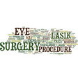 lasik eye surgery and the benefits of the vector image vector image