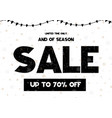 limited time only end of season sale up to 70 off vector image vector image