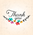 Thank You Calligraphic Design with Flowers vector image vector image