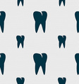 tooth icon Seamless pattern with geometric texture vector image