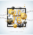 2018 happy new year with gold 3d vector image vector image