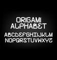 designer font in form origami font vector image