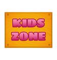 kids zone banner vector image