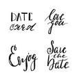 save date collection with hand drawn lettering vector image vector image