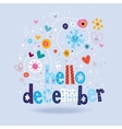 hello december 2 vector image vector image