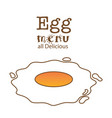 egg menu all delicious fired egg background vector image